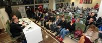 TÜRKER AKINCI - Gençler, Mete Yarar'la 'Darbe Ve Terör' Konferansında Buluştu