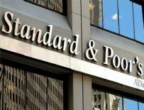 KREDİ DERECELENDİRME KURULUŞU - S&P Türkiye'nin notunu açıkladı