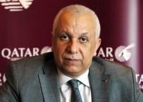 SABİHA GÖKÇEN - Katar Havayolları'nda Hedef Her Gün Adana'ya Uçmak