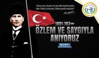 DÜNYA GÖRÜŞÜ - Bozüyük Belediye Başkanı Fatih Bakıcı'nın 10 Kasım Atatürk'ü Anma Mesajı