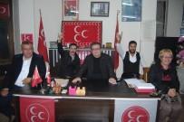 ÜLKÜCÜ - MHP'li Ergün Vardar Açıklaması 'İstifalar Partiyi Etkilemez'