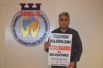 TOPLU SÖZLEŞME - Taşeron İşçileri Kitlesel Açıklama İle 'Kadro' İsteyecekler
