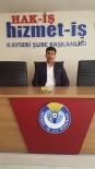 HIZMET İŞ SENDIKASı - Çelik'ten 'Taşeron' Açıklaması