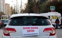 KADIN SÜRÜCÜ - Kadın Sürücüden Arabasının Arkasına İlginç Pankart