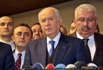 DEVLET BAHÇELİ - Bahçeli'den Seçim İttifakı Ve Ataşehir Belediye Başkanının Görevden Alınmasına İlişkin Açıklama