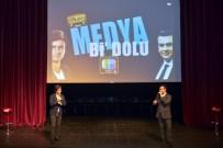 CANLI YAYIN - 'Bi Dolu Medya' Maltepe'de Sahne Aldı