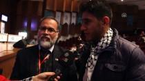 KÜLTÜR VE TURIZM BAKANLıĞı - Bursa'da 'Filistin Kültür Günleri' Etkinliği