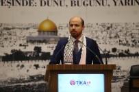 BILAL ERDOĞAN - 'Batı Uygarlığı Kudüs'e De Kan Getirdi'