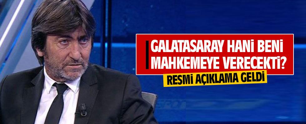 Galatasaray'dan Rıdvan Dilmen'e dava! Resmi açıklama