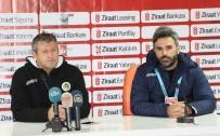 SAFET SUSİC - Safet Susic Açıklaması 'Maalesef Birinci Dakikada Yediğimiz Gol Bütün Planları Değiştirdi'