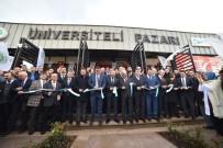 FATIH AKBULUT - Türkiye'nin İlk Üniversiteli Pazarı İzmit'te Açıldı