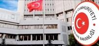 AVRUPA İNSAN HAKLARI - Dışişleri'nden Ermeni Bakanın Açıklamalarına Tepki