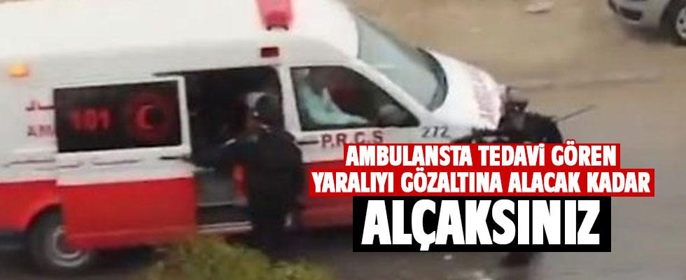 Katil İsrail polisinden ambulansta gözaltı