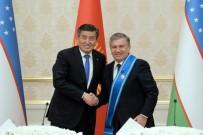 ALMAZBEK ATAMBAYEV - Özbekistan Cumhurbaşkanı'na, Kırgızistan'dan Uzlaştırıcı Nişanı