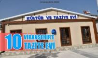 ŞANLIURFA MİLLETVEKİLİ - Viranşehir'e 10 Adet Taziye Ve Kültür Evi