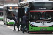 KAÇAK YOLCU - Belediye Otobüs Şoförlerinin 'Kaçak Yolcu' Çilesi