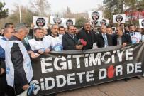 ELAZıĞ ÖĞRETMENEVI - Elazığ'daki Sendikalardan Eğitimde Şiddete Ortak Tepki