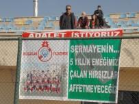 KAYSERİ ŞEKERSPOR - Pankartla Adelet Arıyor