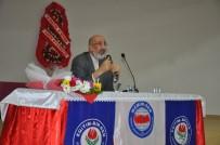ABDURRAHMAN DİLİPAK - Dörtyol'da 'Değişen Dünya'da Türkiye'nin Vizyonu' Konulu Konferans