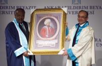 YILDIRIM BEYAZIT ÜNİVERSİTESİ - Cibuti Cumhurbaşkanı Guelleh'e Fahri Doktora Unvanı