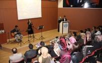 YAVUZ BÜLENT BAKILER - Üniversitelilerden Şiir Ve Müzik Dinletisi