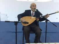 İBRAHIM KARA - 950 Yıllık Aşıklık Geleneği İçin Düzenlenen Etkinliğe Bir Asırlık Aşık Davet Edildi