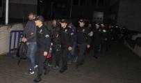 ÇAY OCAĞI - Samsun'da Organize Suç Örgütü Şüphelisi 23 Kişi Adliyeye Sevk Edildi