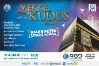 MUHARREM COŞKUN - AGD, Afyonkarahisar'da 'Fetih Gecesi'Ni Kutlayacak