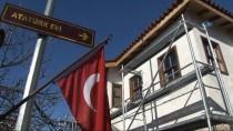 İSMAİL KAŞDEMİR - Çanakkale'de Atatürk Evi'ndeki Restorasyon Çalışmaları