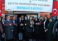 SERDAR KARTAL - Yenişehir Belediyesi Kadın Meslek Ve Eğitim Merkezi Açtı