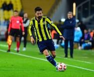 MEHMET TOPAL - Ziraat Türkiye Kupası Açıklaması Fenerbahçe Açıklaması 0 - İstanbulspor Açıklaması 0 (İlk Yarı)
