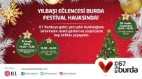 ÇAM AĞACI - Esas 67 Burda AVM'de Yılbaşı Eğlencesi Festival Havasında Geçecek