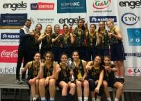 TUANA - Fenerbahçe U14 Kız Basketbol Takımı, Belçika'da Şampiyon Oldu