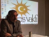 İSLAM TARIHI - Prof. Dr. Özden, Güneş Vakfı'nın Konuğu Oldu