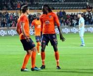 MUSA ÇAĞıRAN - Süper Lig Açıklaması Medipol Başakşehir Açıklaması 1 - Osmanlıspor Açıklaması 0 (Maç Sonucu)
