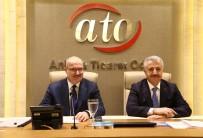 AVRASYA TÜNELİ - Bakan Arslan'dan ATO'ya Ziyaret
