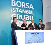 YıLDıZ HOLDING - Borsa İstanbul'da Kerevitaş İçin Gong Töreni Düzenlendi