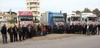ALİ COŞKUN - Mersin'den Suriye'ye 4 Tır Yardım Malzemesi Gönderildi