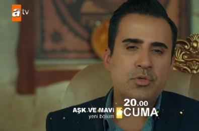 Aşk ve Mavi 44. Yeni Bölüm 2. Fragmanı (8 Aralık 2017)