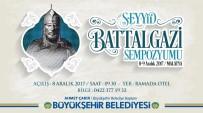 Büyükşehir'den Seyyid Battalgazi Sempozyumu