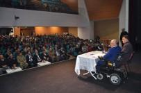 İSMAIL ÇELIK - Engelliler Derneği'nden Muhteşem Etkinlik