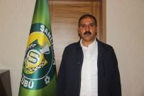 ŞANLıURFASPOR - Şanlıurfaspor Başkanı Emin Yetim Gözaltına Alındı