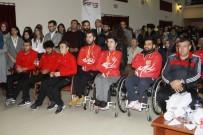 OLİMPİYAT ŞAMPİYONU - 'Başarıya Engel Yok, Milli Gururlarımız' Paneli