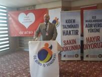 KIDEM TAZMİNATI - Hak-İş Konfederasyonu Öz Büro İş Sendikası Bilecik İl Başkanı Gökhan Demir;