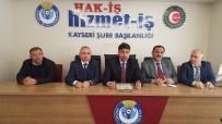 KIDEM TAZMİNATI - HİZMET-İŞ Sendikası Kayseri Şube Başkanı Serhat Çelik Açıklaması