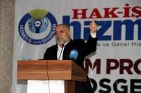 MAHMUT ARSLAN - HAK-İŞ Konfederasyonu Başkanı Arslan Açıklaması 'Taşeron Mücadelemiz Başarıya Ulaştı'
