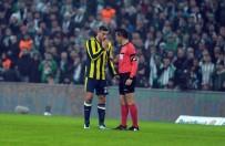 HASAN ALI KALDıRıM - Süper Lig Açıklaması Bursaspor Açıklaması 0 - Fenerbahçe Açıklaması 0 (İlk Yarı)