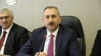 HAKKANIYET - Adalet Bakanı Gül, AK Parti Erzurum İl Teşkilatında Konuştu Açıklaması