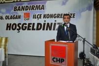 NAMIK HAVUTÇA - CHP'de Atilla Atakay Güven Tazeledi