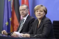 ÇÖZÜM SÜRECİ - Şansölye Merkel Yarın Türkiye'ye Geliyor